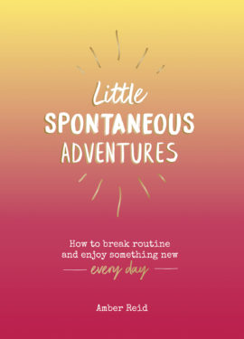 Little Spontaneous Adventures