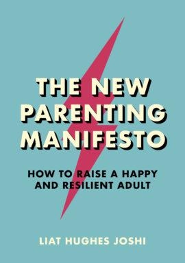 The New Parenting Manifesto