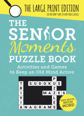 The Senior Moments Puzzle Book