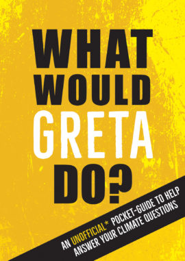 What Would Greta Do?