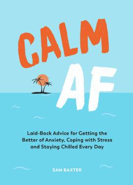 Calm AF
