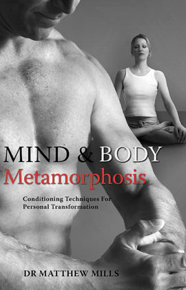 Mind and Body Metamorphosis