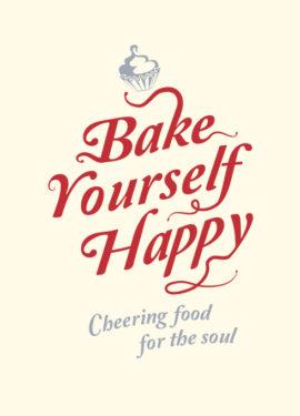 Bake Yourself Happy