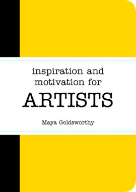 Inspiration and Motivation for Artists