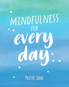 Mindfulness for Every Day