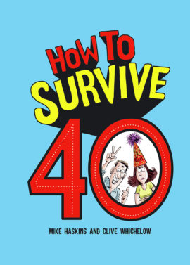 How to Survive 40