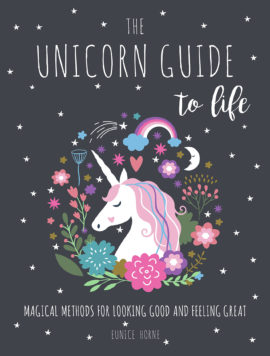 The Unicorn Guide to Life