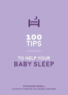 100 Tips to Help Your Baby Sleep