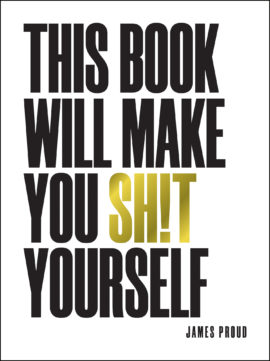This Book Will Make You Sh!t Yourself