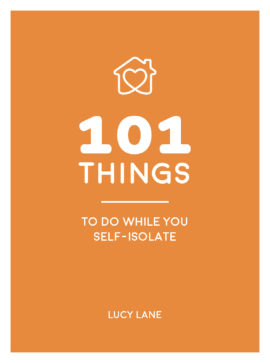 101 Things to Do While You Self-Isolate