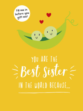 You Are the Best Sister in the World Because…