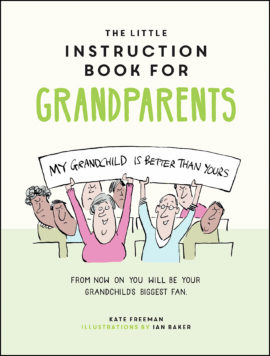 The Little Instruction Book for Grandparents