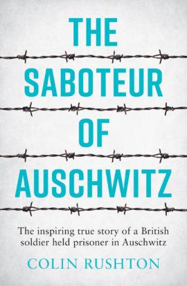The Saboteur of Auschwitz