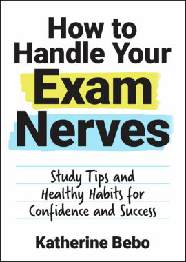 How to Handle Your Exam Nerves