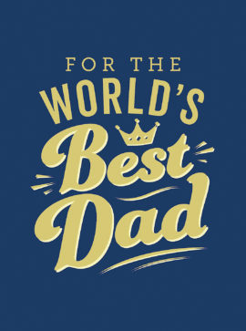 For the World's Best Dad