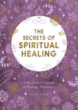 The Secrets of Spiritual Healing