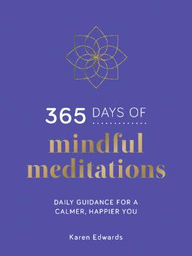 365 Days of Mindful Meditations