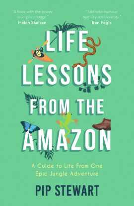 Life Lessons From the Amazon