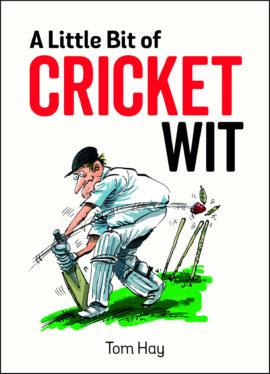 A Little Bit of Cricket Wit