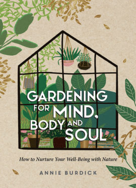 Gardening for Mind, Body and Soul